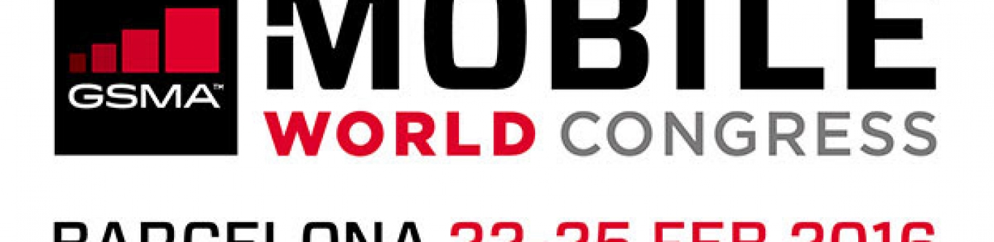 Mobile World Congress 2016 in Barcelona 22-25 Feb